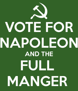 vote-for-napoleon-and-the-full-manger